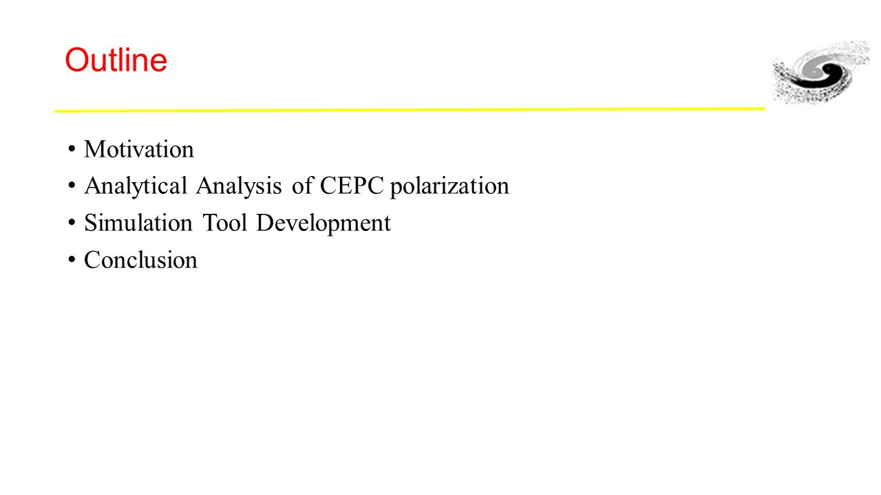 Polarization study for cepc duan zhe ihep apr 14th 2016 2 outline motivation analytical analysis of cepc polarization simulation tool development conclusion fandeluxe Image collections