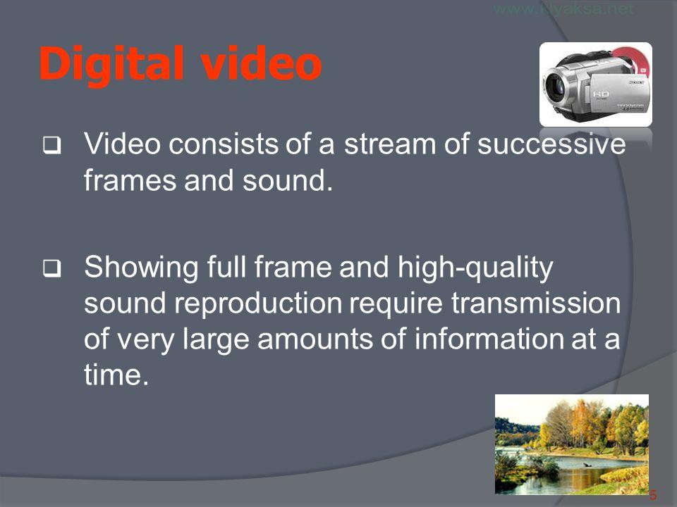 2 к DV- порту Digital video  Digital video cameras allow you to ...