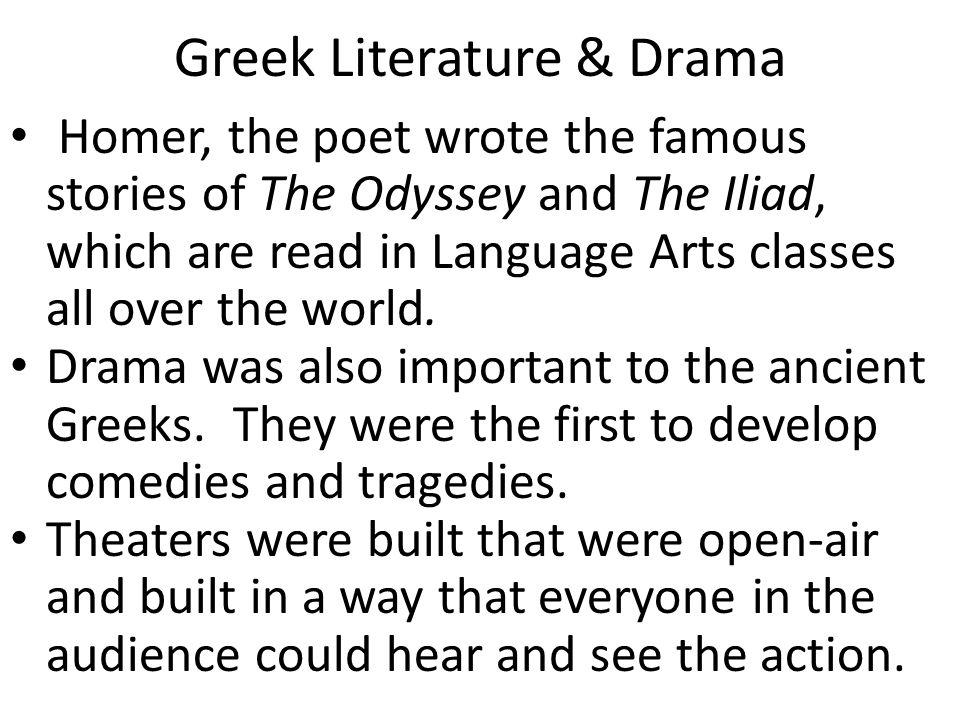 greek literature Ancient greek literature refers to literature written in the ancient greek language from the earliest texts until the time of the byzantine empire the earliest surviving works of ancient greek literature, dating back to the early archaic period , are the two epic poems the iliad and the odyssey , set in the mycenaean era.