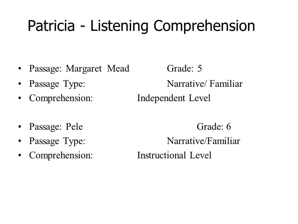Patricia Listening Comprehension Passage Margaret Mead Grade 5
