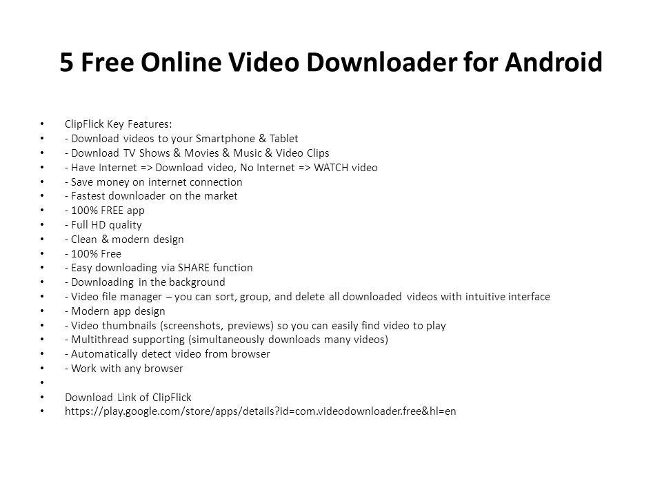 5 Free Online Video Downloader for Android Google Android is