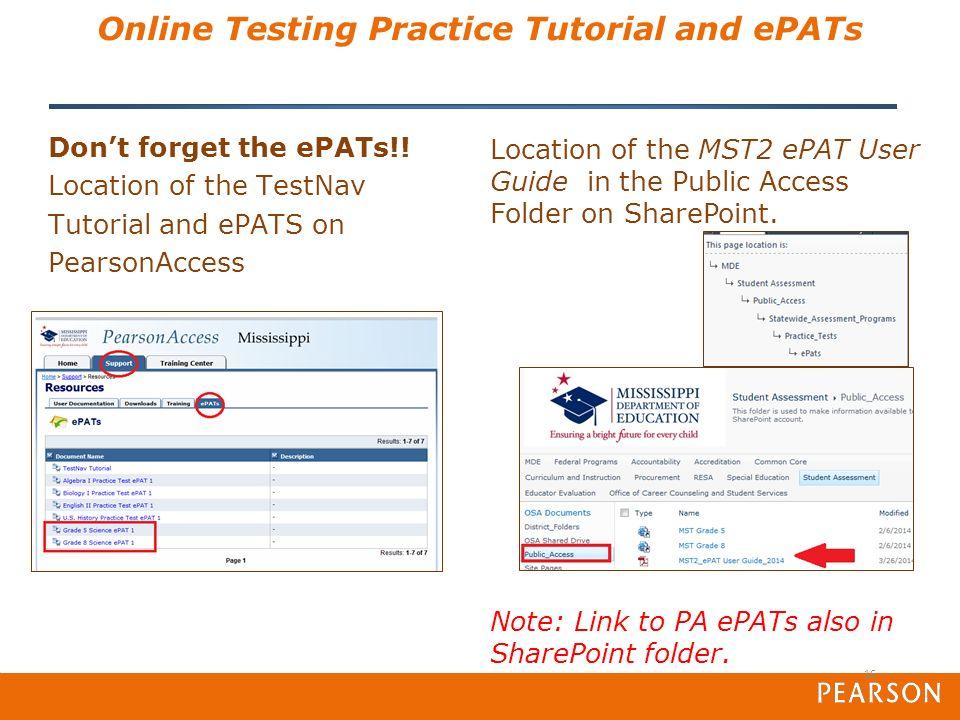 Basics of Mississippi PearsonAccess SATP2 and MST2 Copyright