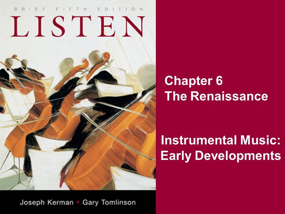 Chapter 6 The Renaissance Instrumental Music: Early