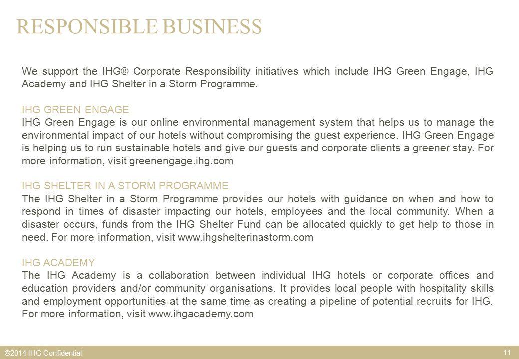 WELCOME TO INTERCONTINENTAL® HOTELS & RESORTS ©2014 IHG