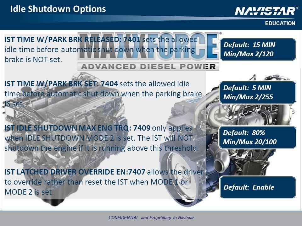 Navistar Education CONFIDENTIAL and Proprietary to Navistar  - ppt