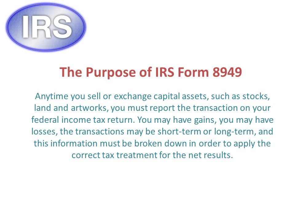 The Purpose Of Irs Form Anytime You Sell Or Exchange Capital Assets