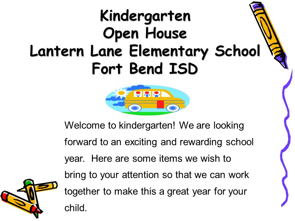 Kindergarten Open House Lantern Lane Elementary School Fort