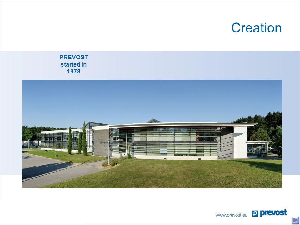 Creation PREVOST started in 1978