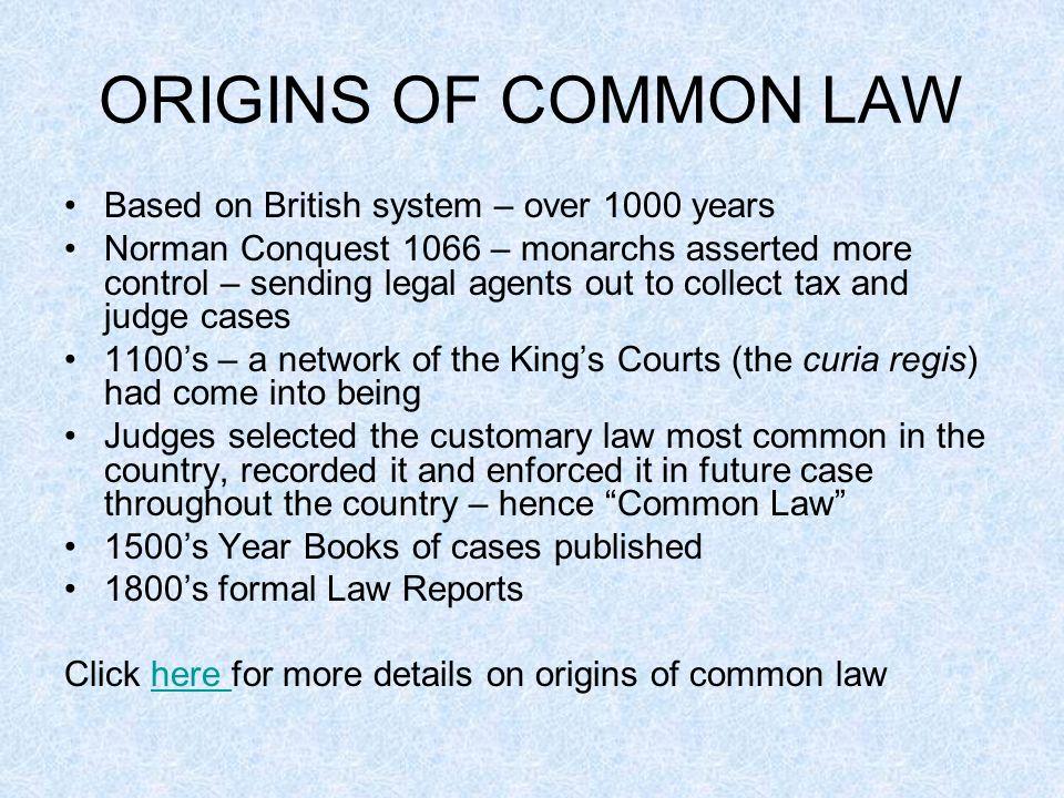 ORIGINS OF THE COMMON LAW