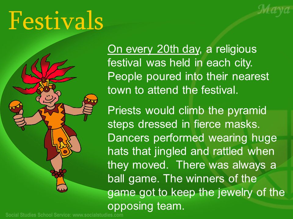 Festivals On every 20th day, a religious festival was held in each city.