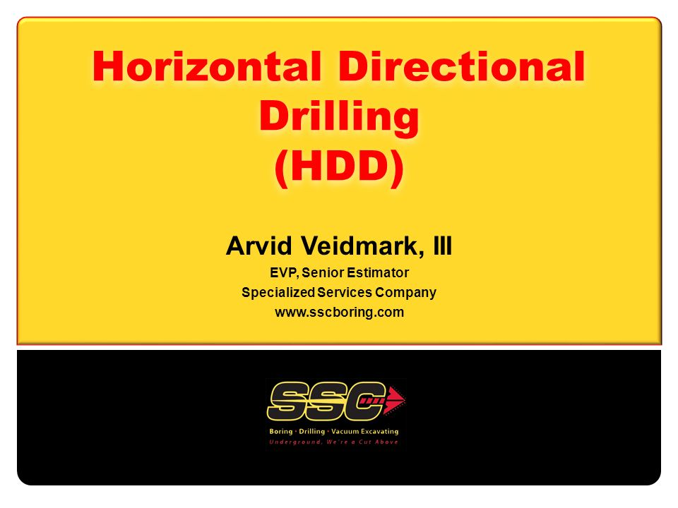 Horizontal Directional Drilling (HDD) Arvid Veidmark, III