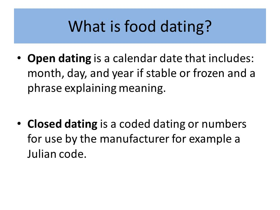what is open dating