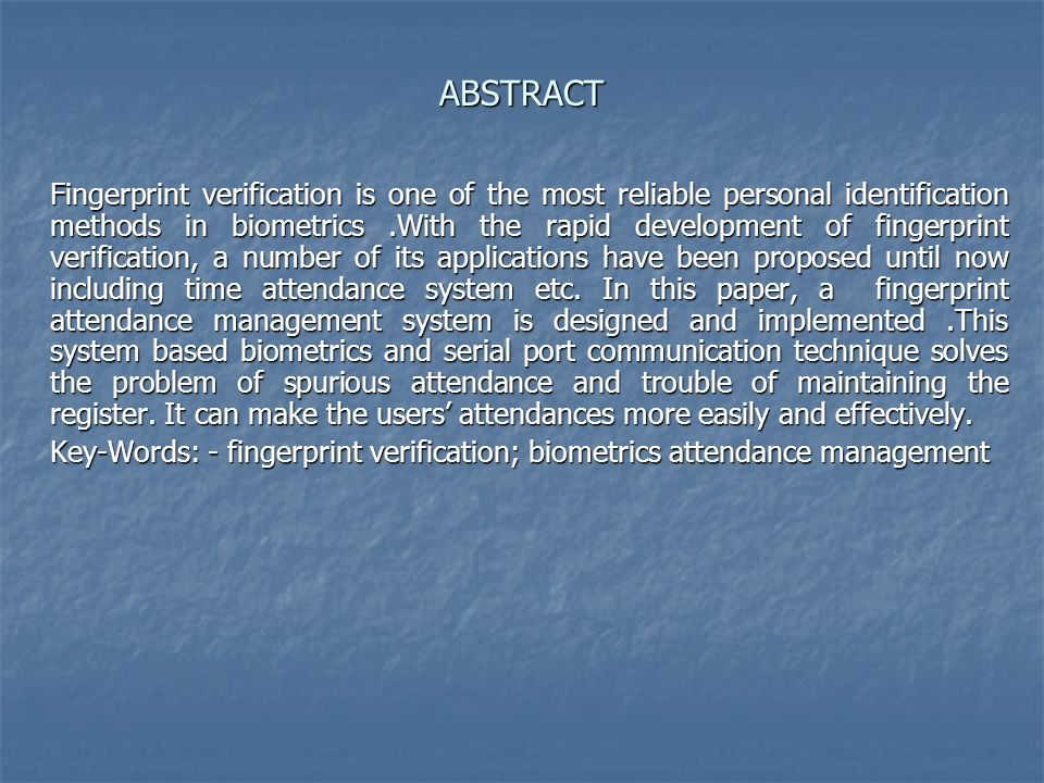 Biometric Fingerprint Attendance Management System  - ppt