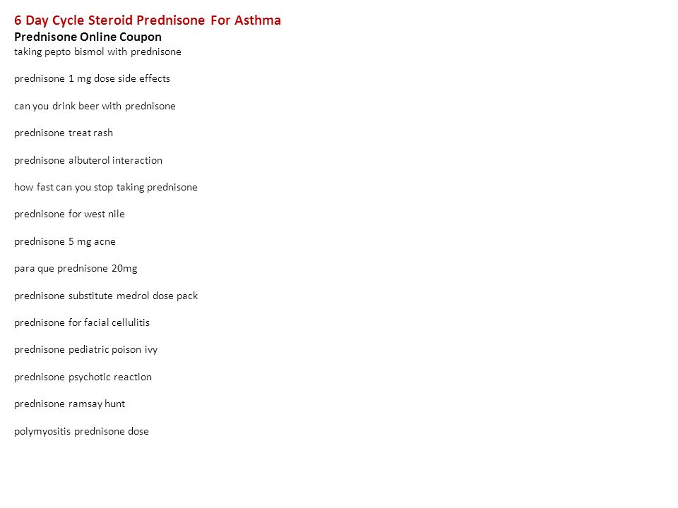 6 Day Cycle Steroid Prednisone For Asthma Prednisone Online Coupon