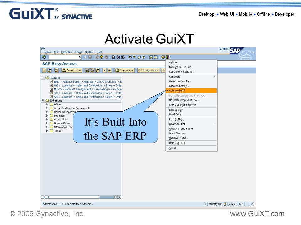 2009 Synactive, Inc  Desktop ○ Web UI ○ Mobile ○ Offline