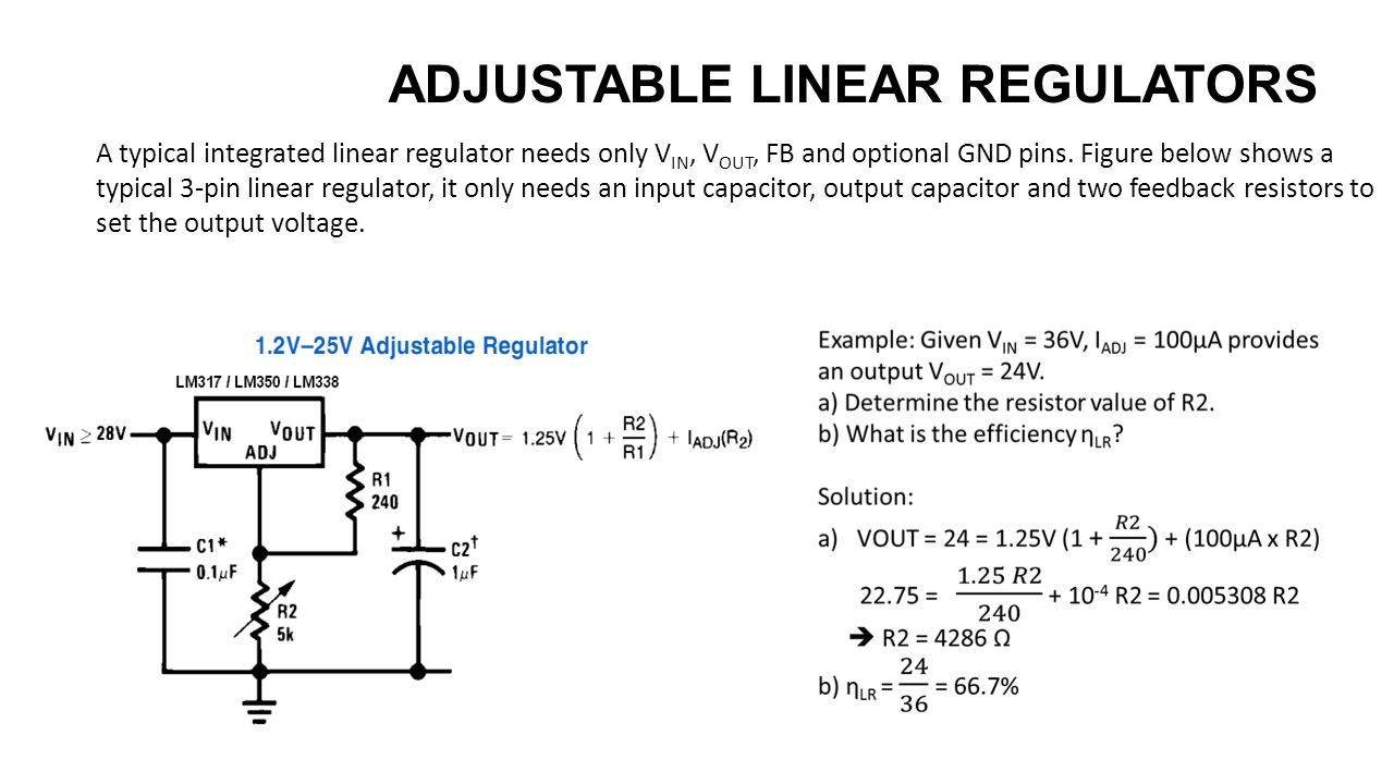 Introduction To Dc Conversion Ee174 Sjsu Tan Nguyen Ppt Download Lm317 Lm338 Lm350 Voltage Regulator Calculator Schematic A Typical Integrated Linear Needs Only V In Out Fb And Optional