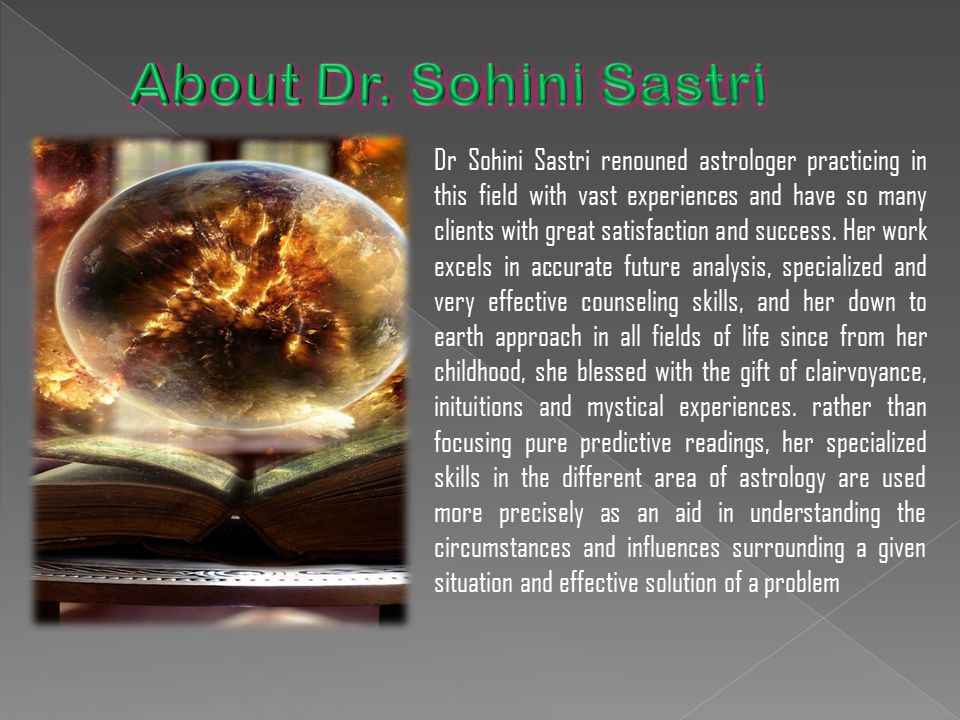 Dr Sohini Sastri renouned astrologer practicing in this