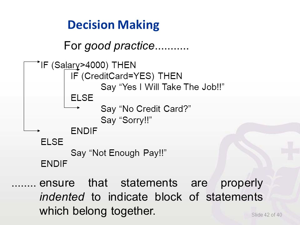 Decision Making Slide 42 of 40 For good practice...........