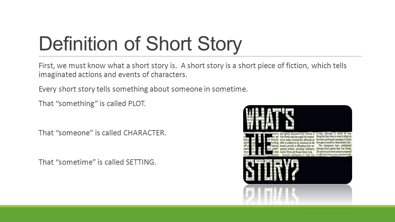 Elements of the Short Story BASIC ELEMENTS FOR ANALYZING SHORT