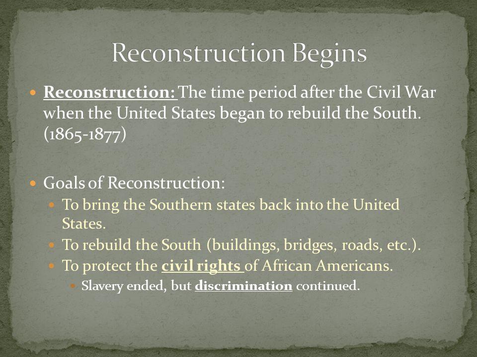 goals of reconstruction after the civil war