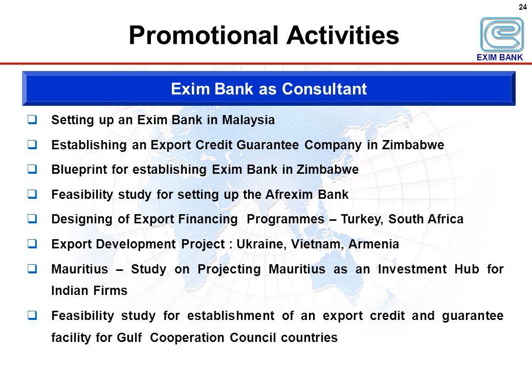 Export-Import Bank of India: A Presentation AHMEDABAD : May