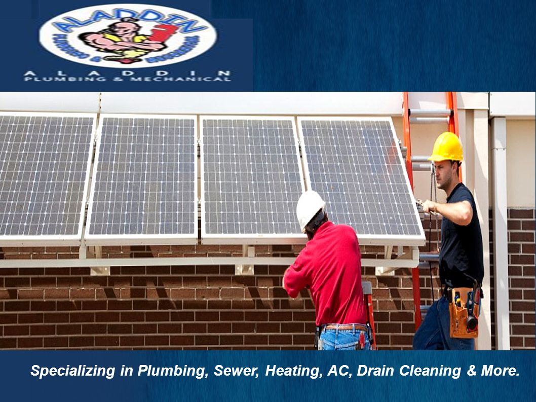 Specializing in Plumbing, Sewer, Heating, AC, Drain Cleaning & More.
