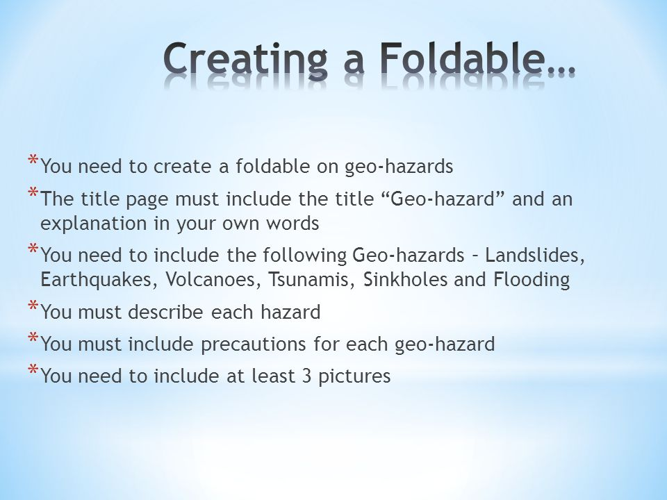 You Need To Create A Foldable On Geo Hazards The Title