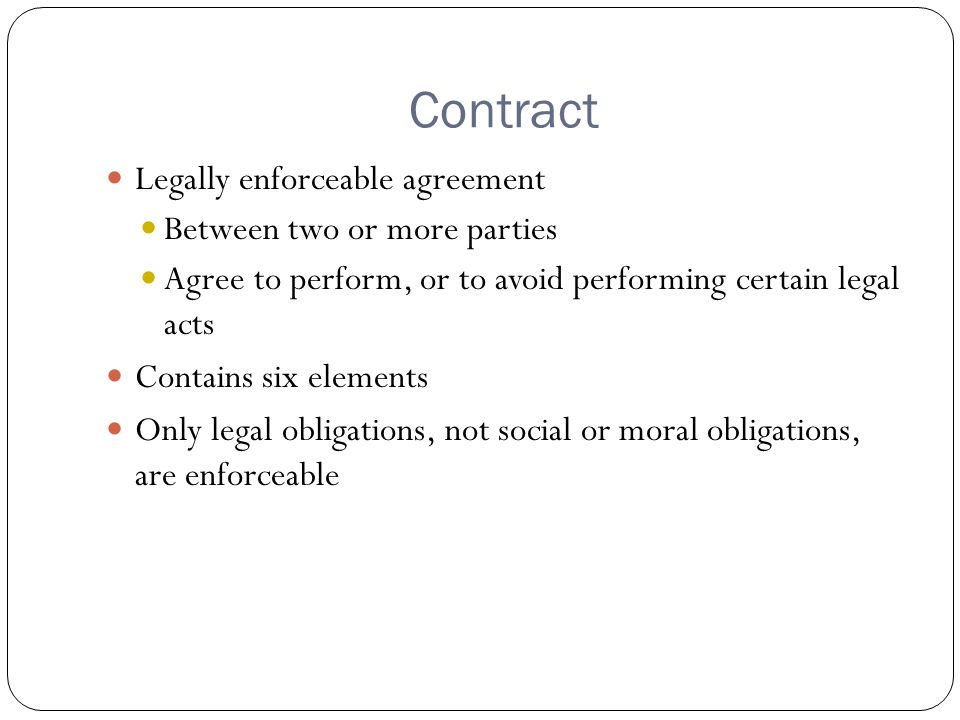 Unit 3 Identifying Contracts Contract Legally Enforceable Agreement