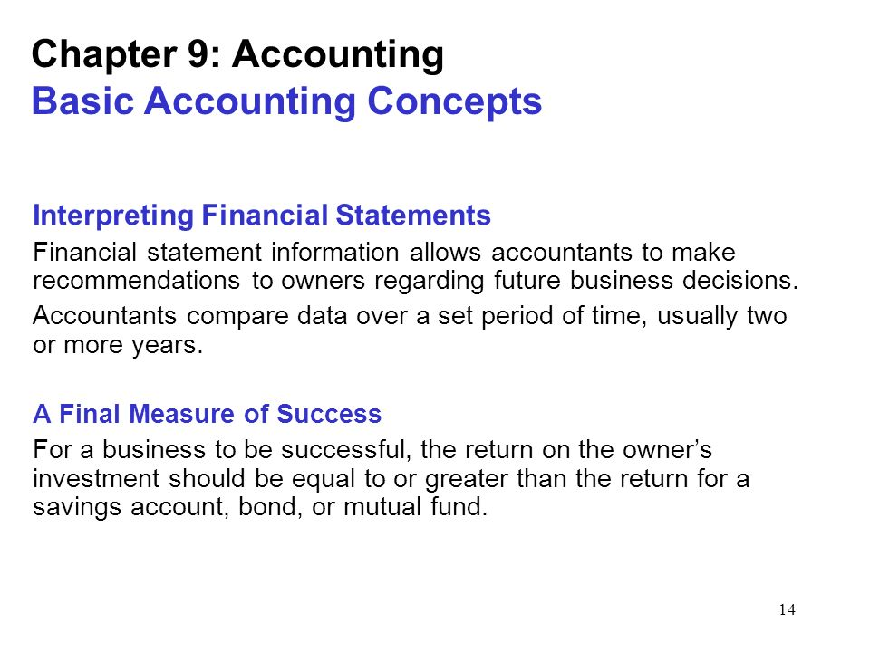 1 Chapter 9: Accounting Basic Accounting Concepts Businesses
