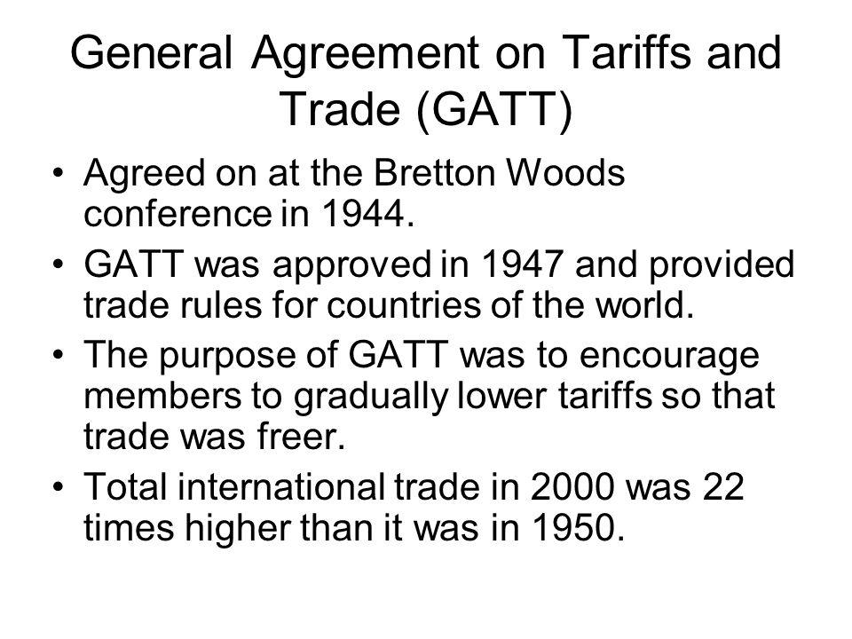 World Trade Organization General Agreement On Tariffs And Trade
