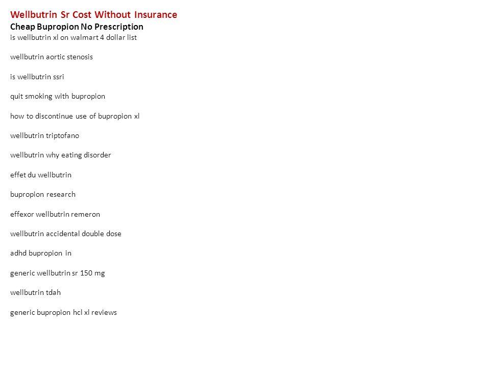 wellbutrin sr cost without insurance cheap bupropion no prescription