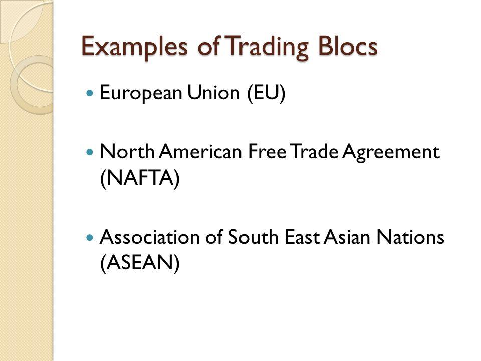 trading blocs examples