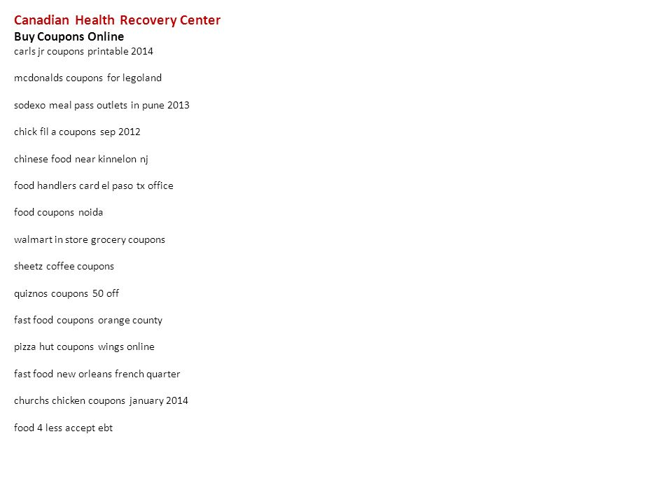 1 canadian health recovery center buy coupons online carls jr coupons printable