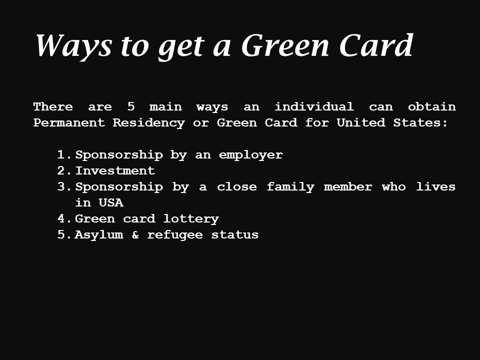 Different Ways to Become a Permanent Resident (Green Card