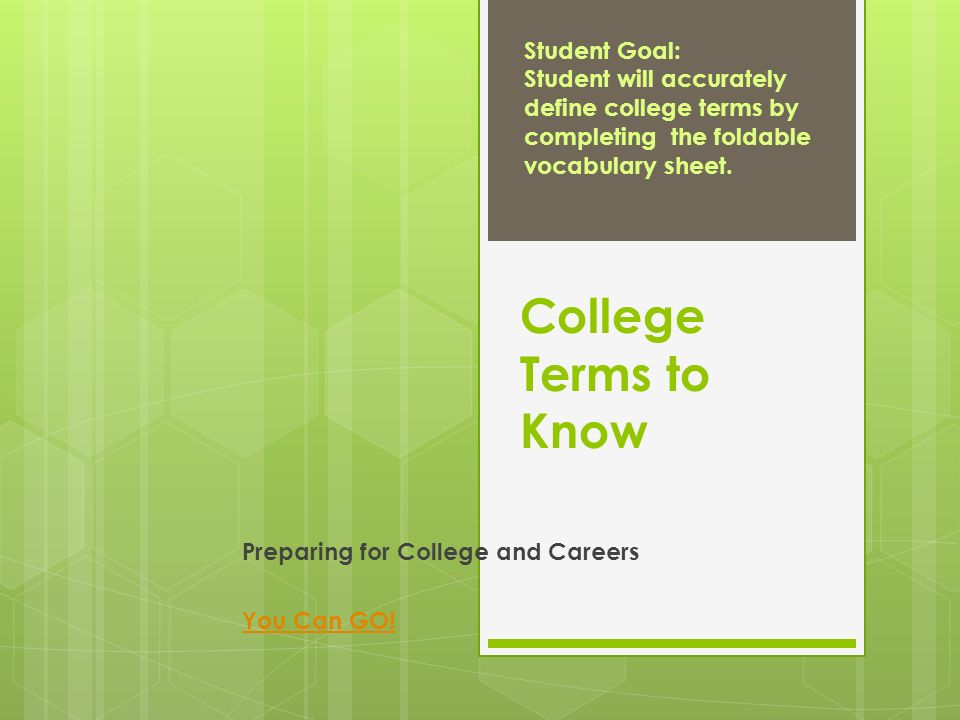 College terms to know preparing for college and careers you can go 1 college ibookread Read Online