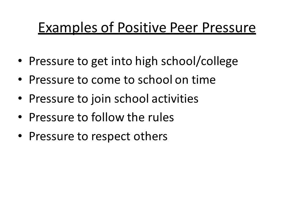 types of positive peer pressure
