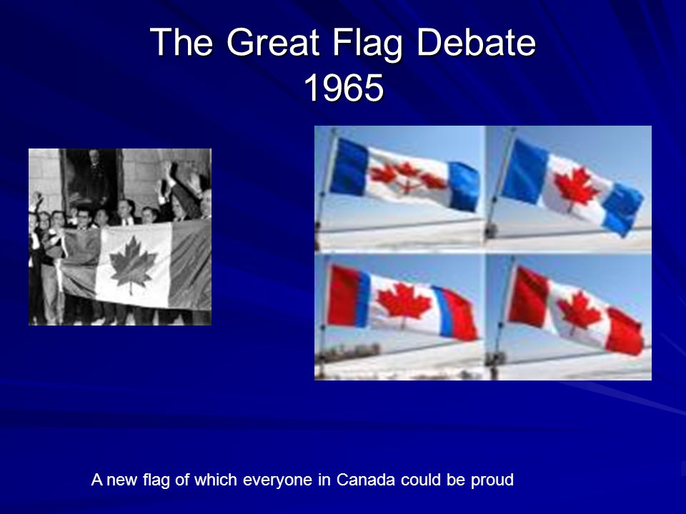 great canadian flag debate