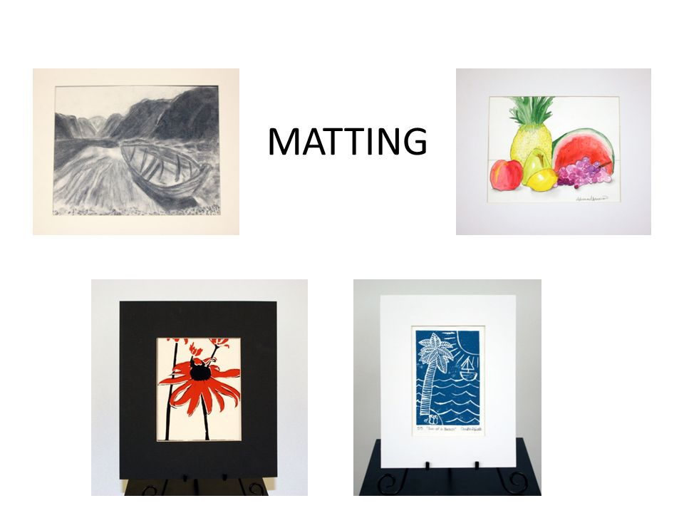 1 Matting