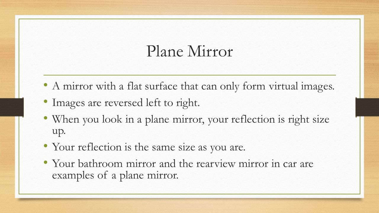 Plane Mirror A With Flat Surface That Can Only Form Virtual Images