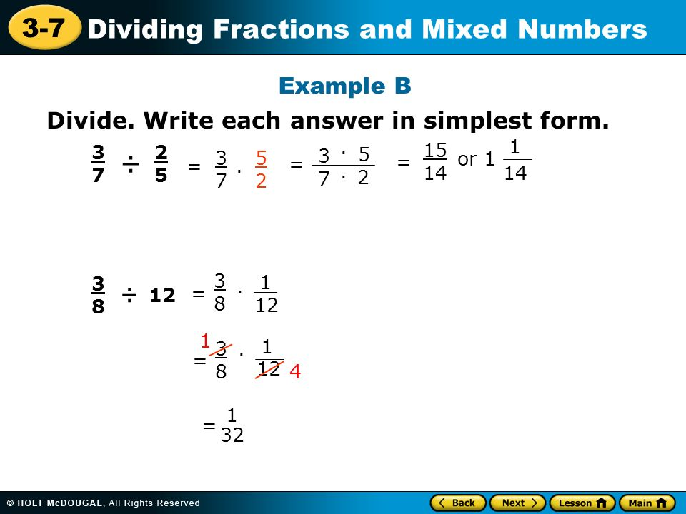 simplest form dividing fractions  14-14 Dividing Fractions and Mixed Numbers Learn to divide ...