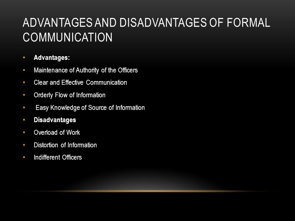 advantages and disadvantages of formal and informal communication