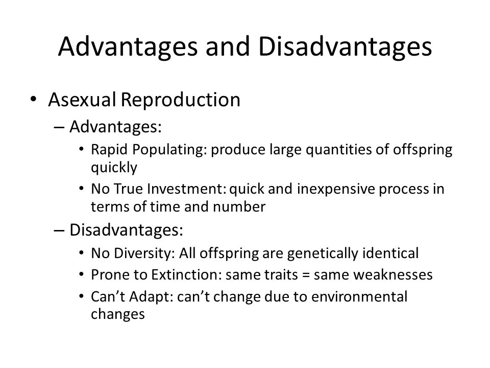 A disadvantage of asexual reproduction is that