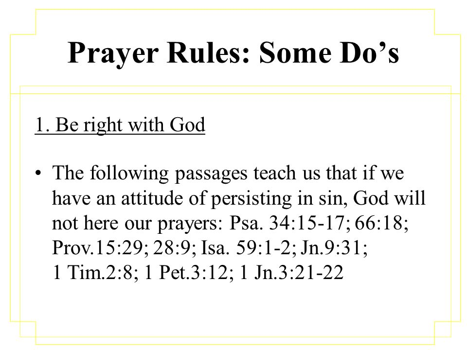 Prayer Rules The Lord's Guidelines to Acceptable Prayer