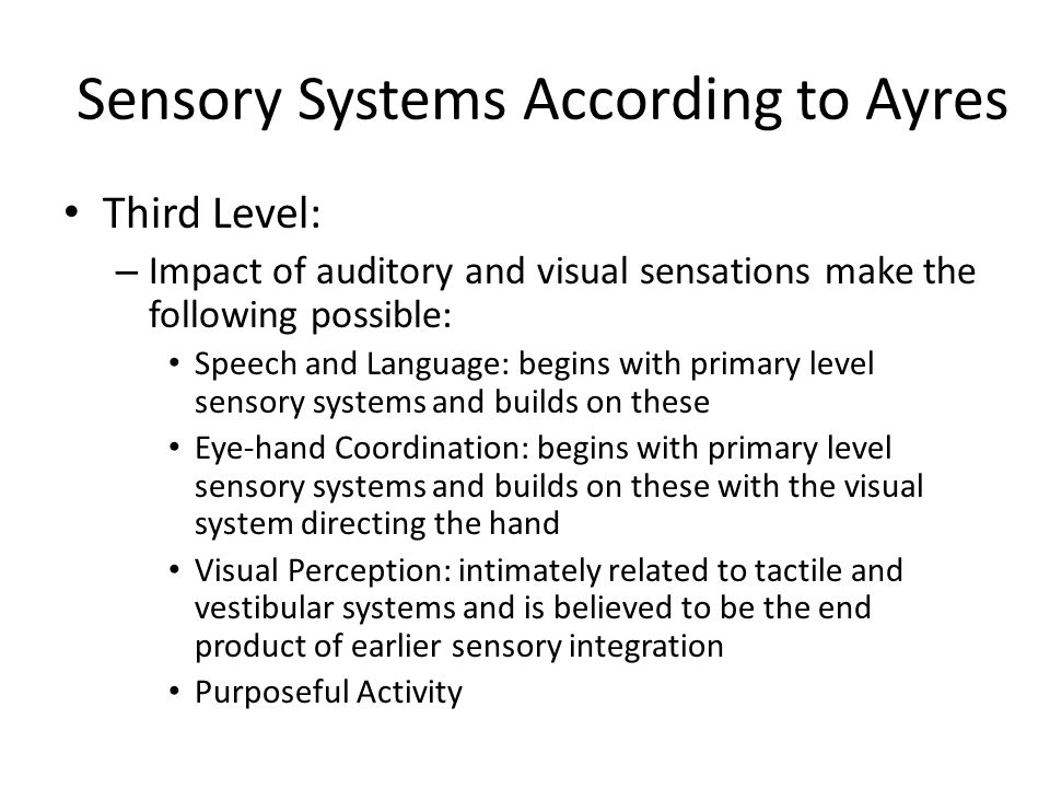 Sensory Motor Approaches with People with Mental Illness OT 460A ...