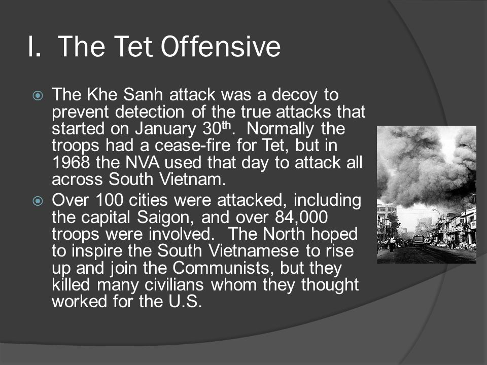 how far can the tet offensive of Multiple american generations have come of age since the tet offensive those generations can get only a partial, history-book sense of the extraordinary public and political mood within the.