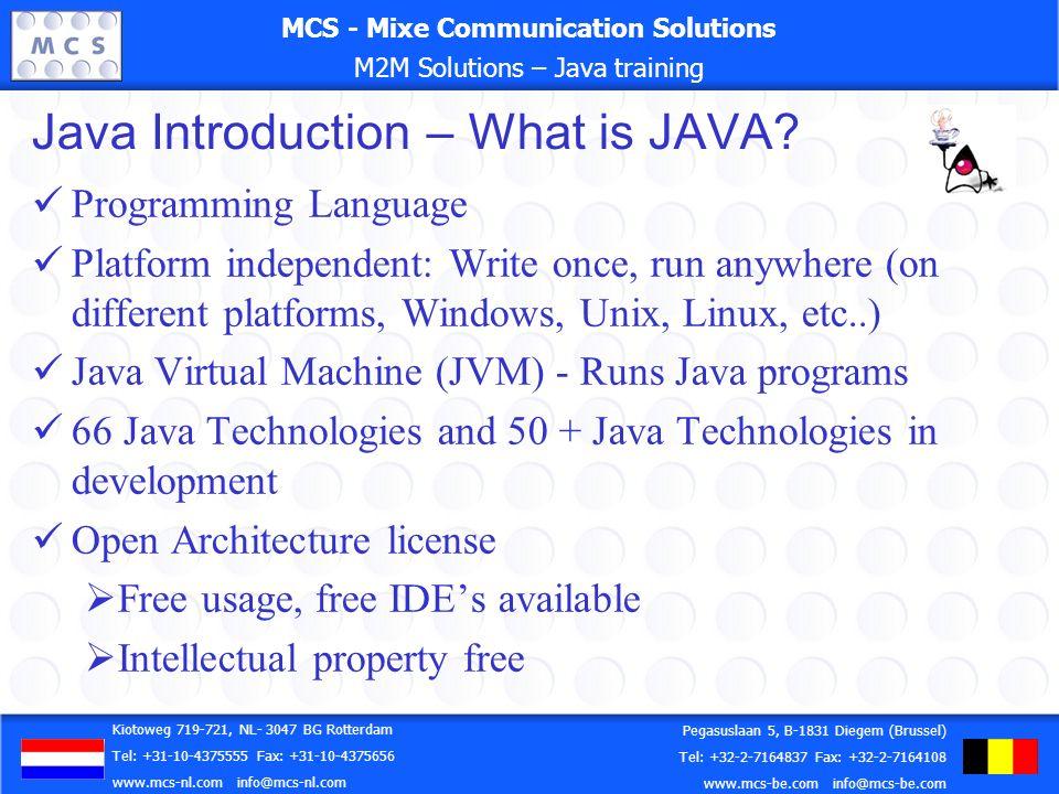 MCS - Mixe Communication Solutions M2M Solutions – Java training MCS