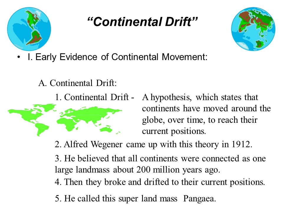continental drift Recent examples on the web john tuzo wilson developed plate tectonics between 1962 and 1968 and thus explained continental drift and the constant reshaping of the earth's surface.