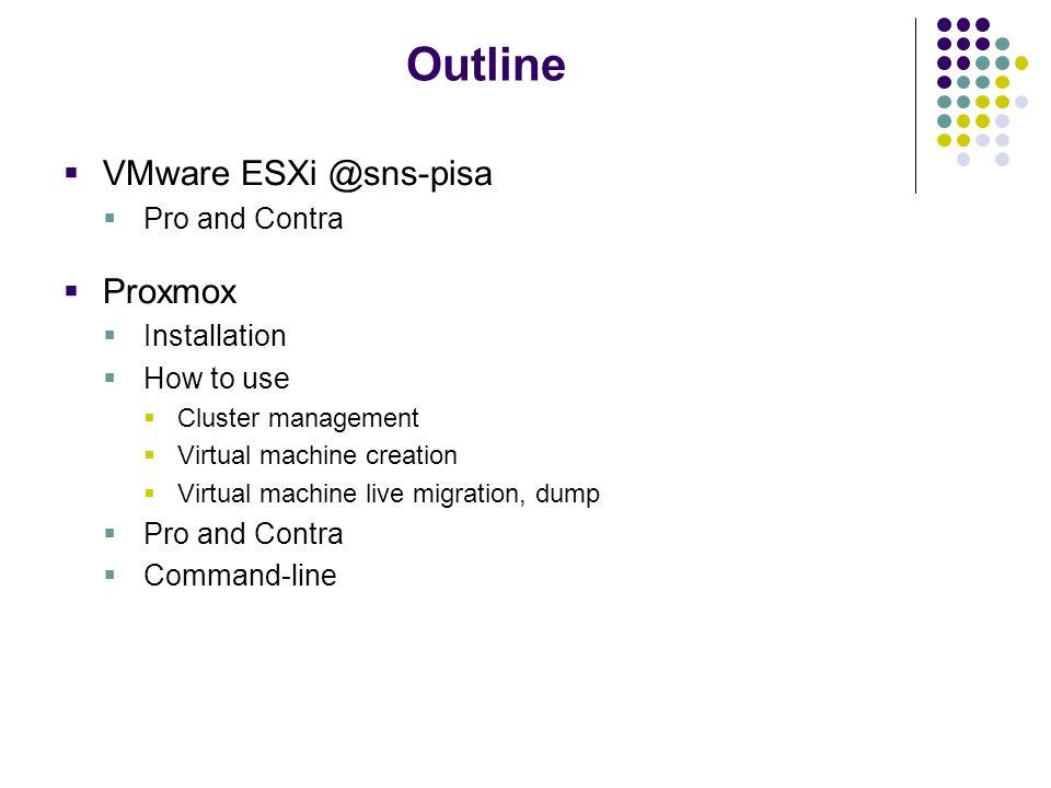 From VMware to Proxmox Federico Calzolari Scuola Normale Superiore