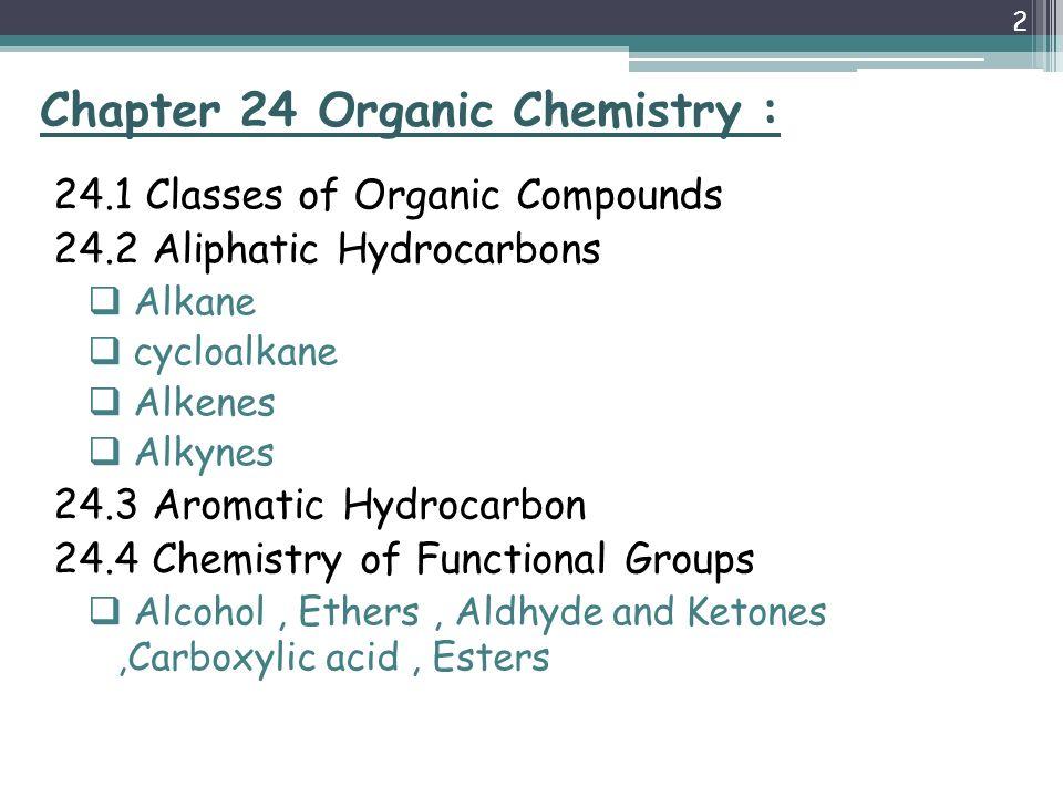 1 Organic Chemistry Chapter 24  Chapter 24 Organic Chemistry : 24 1