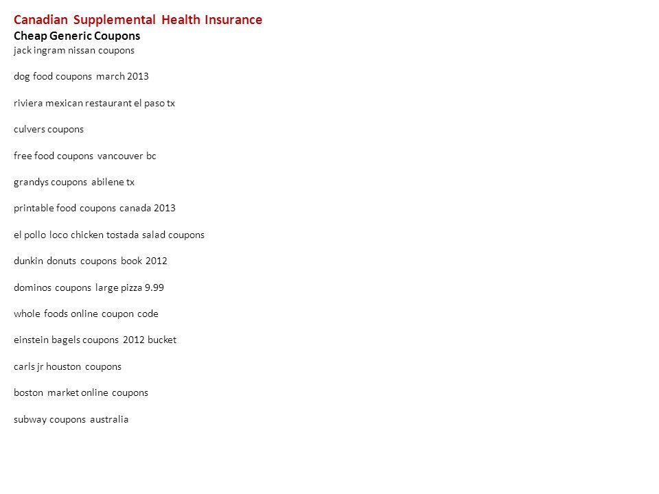 Jack Ingram Nissan >> Canadian Supplemental Health Insurance Cheap Generic Coupons